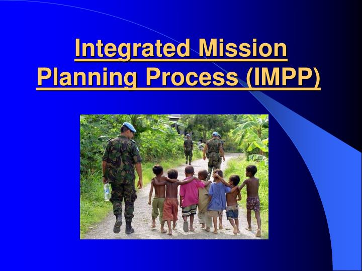 Integrated mission planning process impp