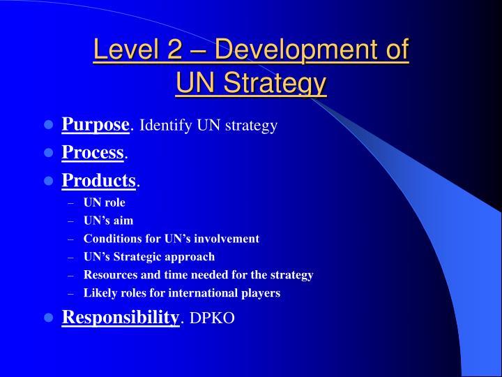 Level 2 – Development of