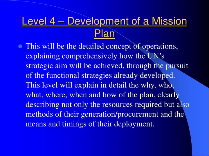 Level 4 – Development of a Mission Plan