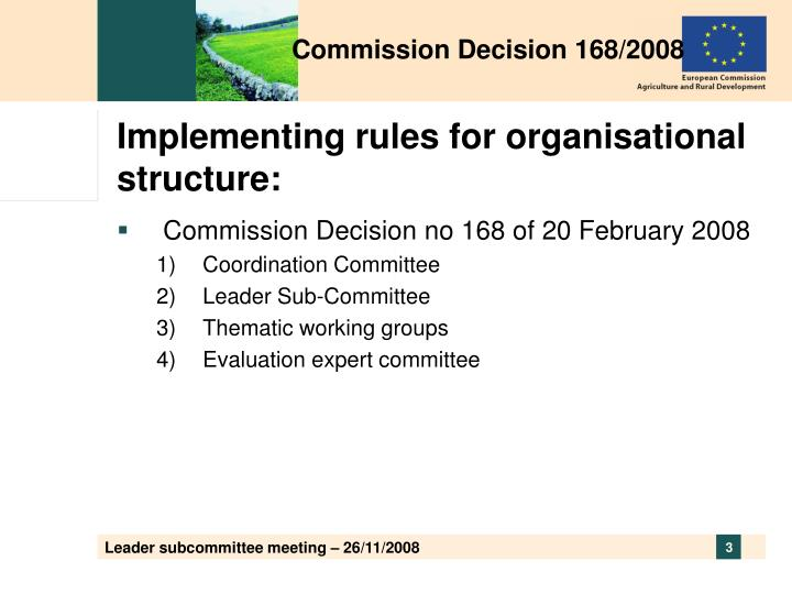 Implementing rules for organisational structure