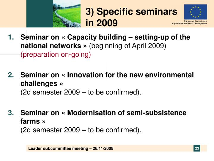 3) Specific seminars in 2009