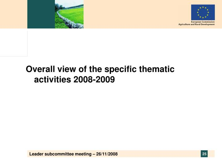 Overall view of the specific thematic activities 2008-2009