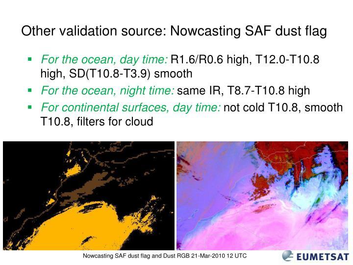 Other validation source: Nowcasting SAF dust flag