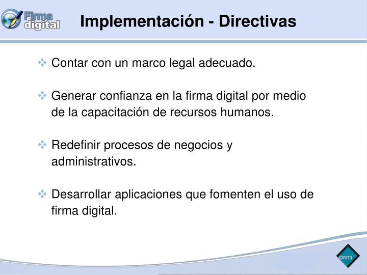 Implementación - Directivas
