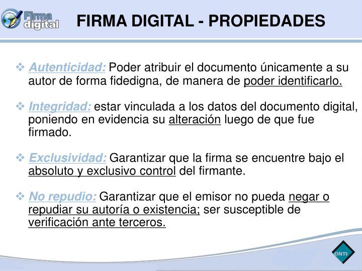 FIRMA DIGITAL - PROPIEDADES