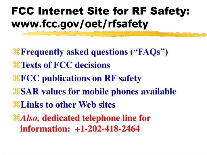 FCC Internet Site for RF Safety: