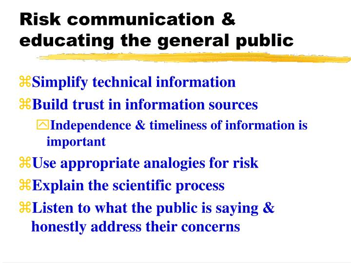 Risk communication & educating the general public