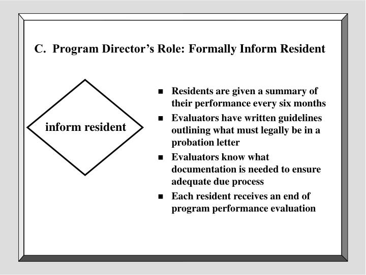 C.  Program Director's Role: