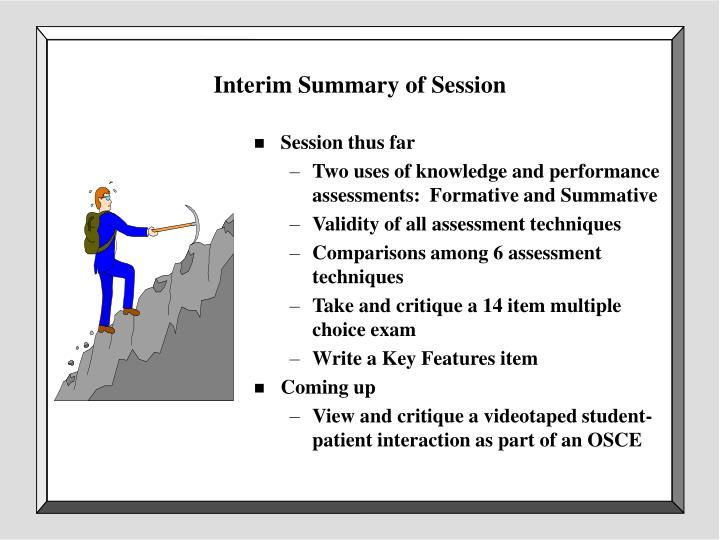 Interim Summary of Session