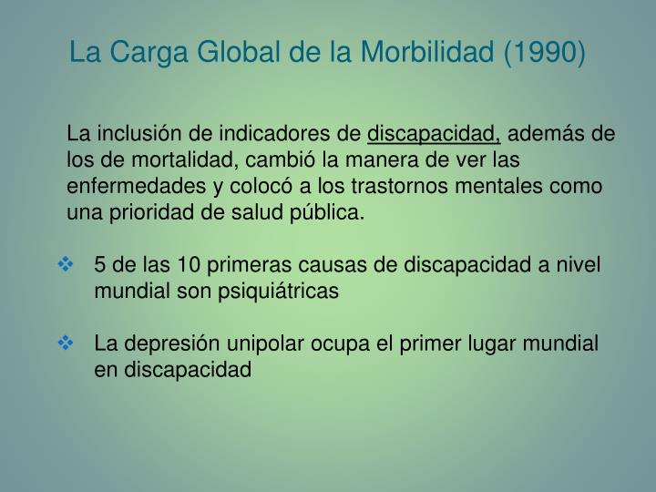 La Carga Global de la Morbilidad (1990)