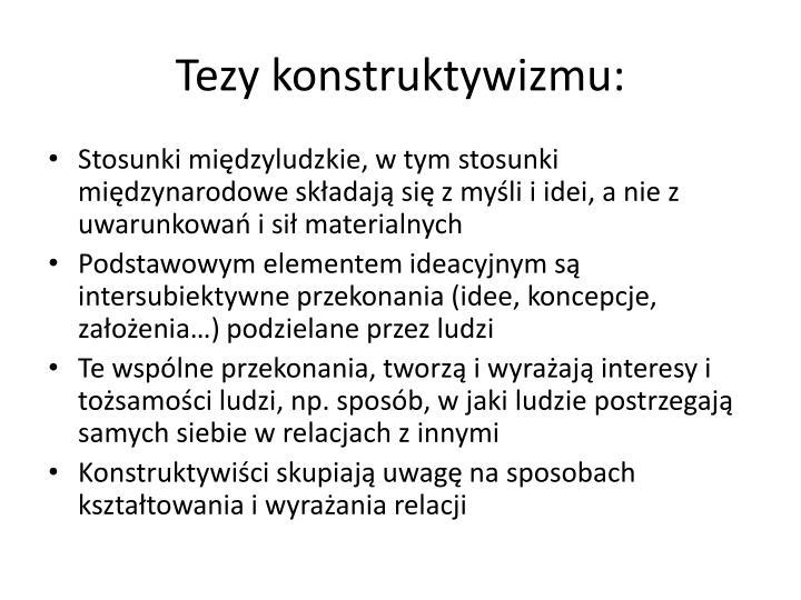 Tezy konstruktywizmu: