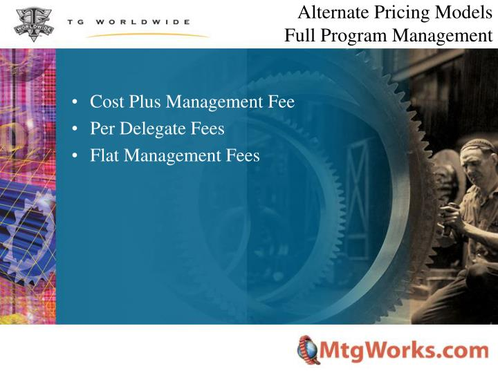 Alternate Pricing Models