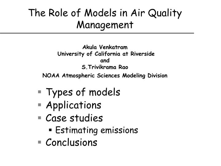 The Role of Models in Air Quality Management