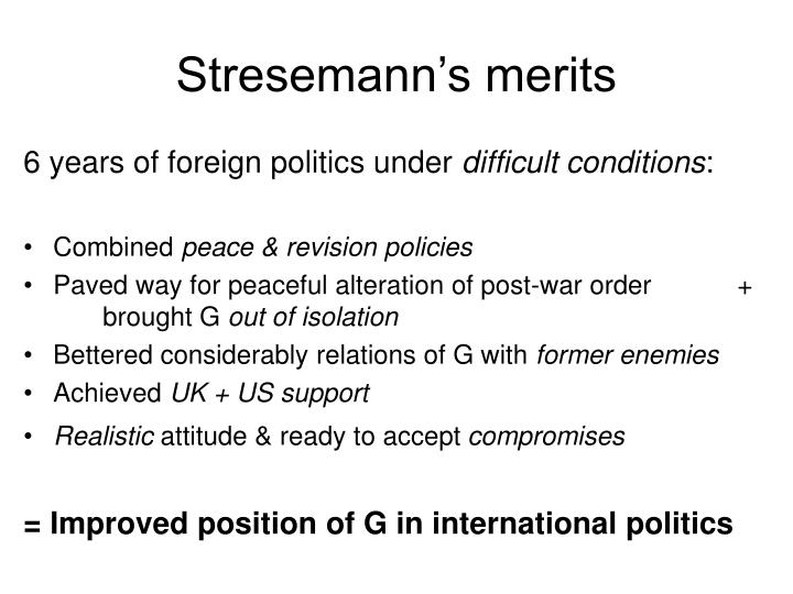 Stresemann's merits