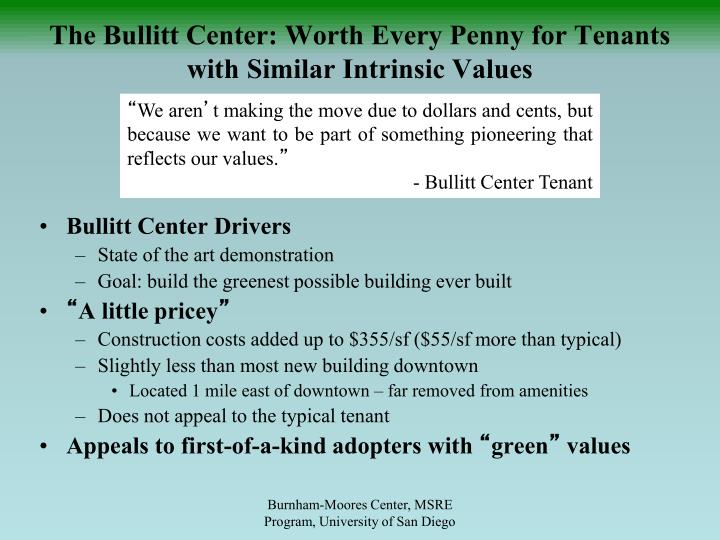 The Bullitt Center: Worth Every Penny for Tenants with Similar Intrinsic Values