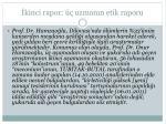 kinci rapor uzman n etik raporu