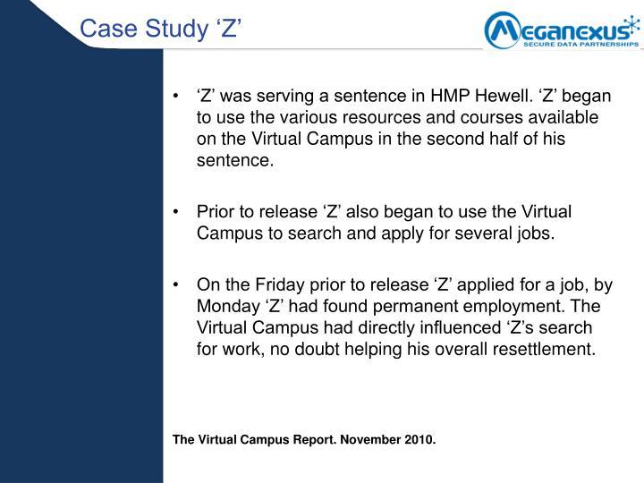 Case Study 'Z'