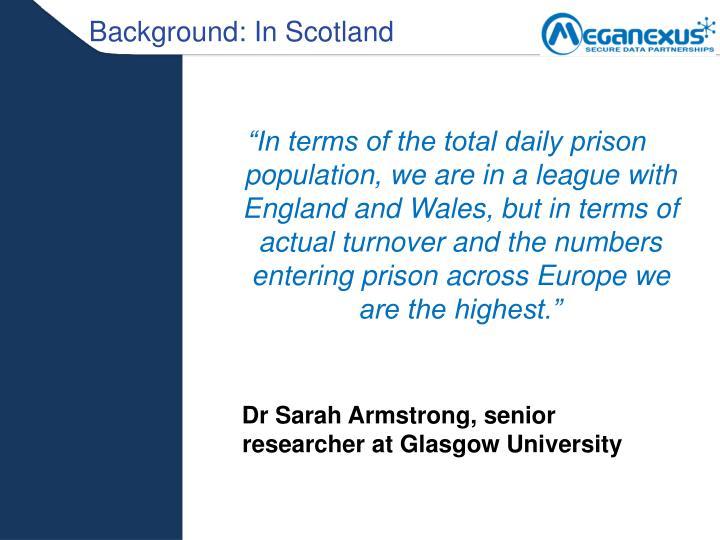 Background: In Scotland