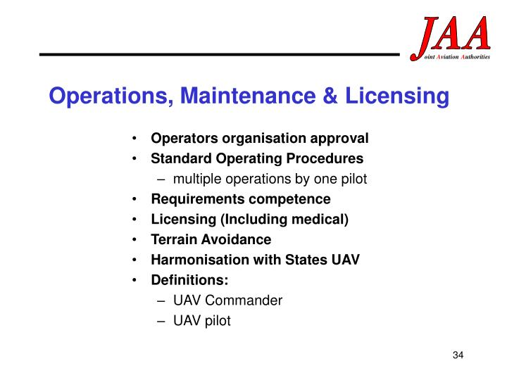 Operations, Maintenance & Licensing