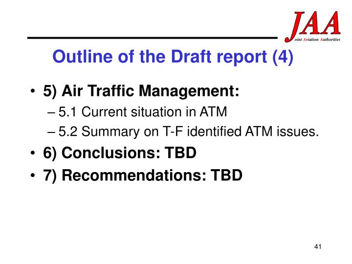 Outline of the Draft report (4)