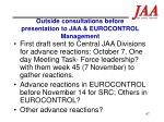 outside consultations before presentation to jaa eurocontrol management