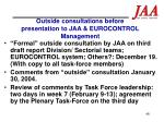 outside consultations before presentation to jaa eurocontrol management1