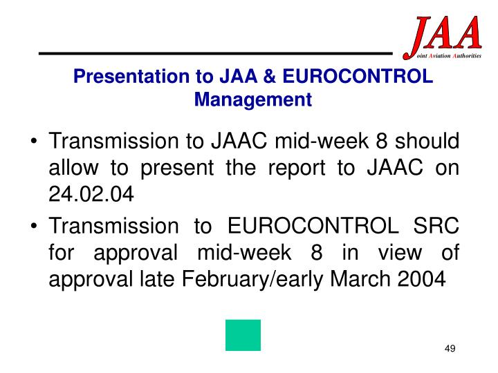 Presentation to JAA & EUROCONTROL Management