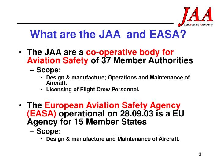 What are the JAA  and EASA?