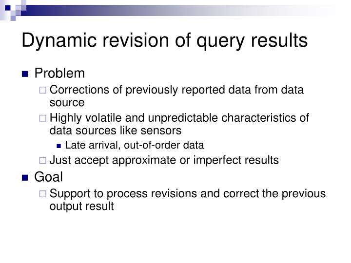 Dynamic revision of query results