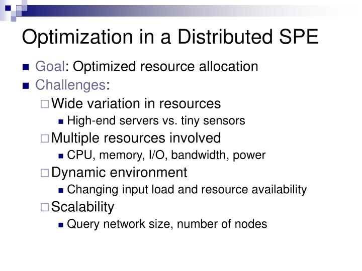 Optimization in a Distributed SPE