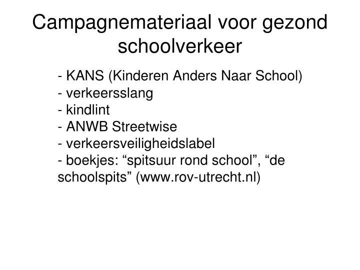 Campagnemateriaal voor gezond schoolverkeer