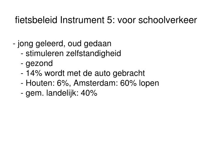 fietsbeleid Instrument 5: voor schoolverkeer