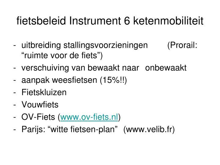 fietsbeleid Instrument 6 ketenmobiliteit