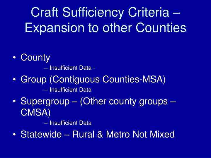 Craft Sufficiency Criteria –
