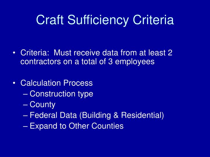 Craft Sufficiency Criteria