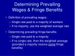 determining prevailing wages fringe benefits