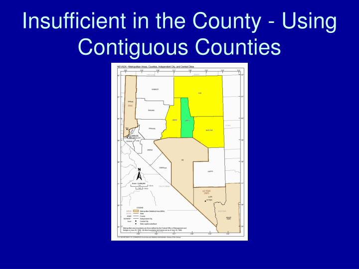 Insufficient in the County - Using Contiguous Counties