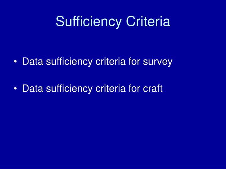 Sufficiency Criteria