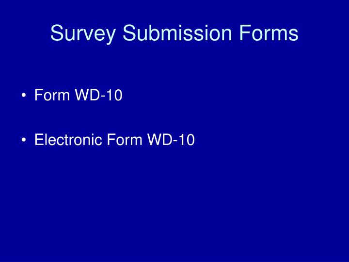 Survey Submission Forms