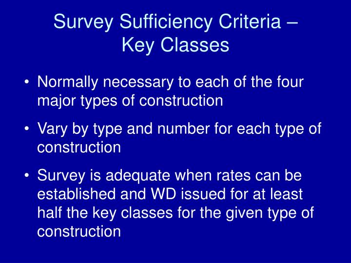 Survey Sufficiency Criteria –