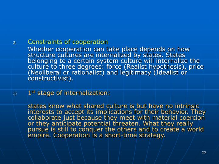 Constraints of cooperation