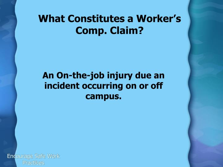 What Constitutes a Worker's Comp. Claim?