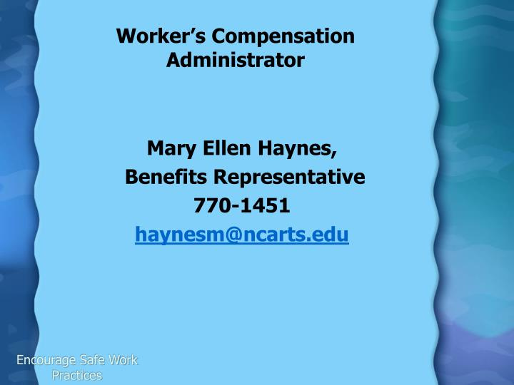 Worker's Compensation Administrator