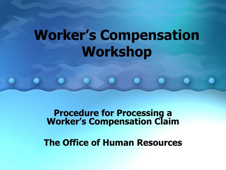Worker s compensation workshop