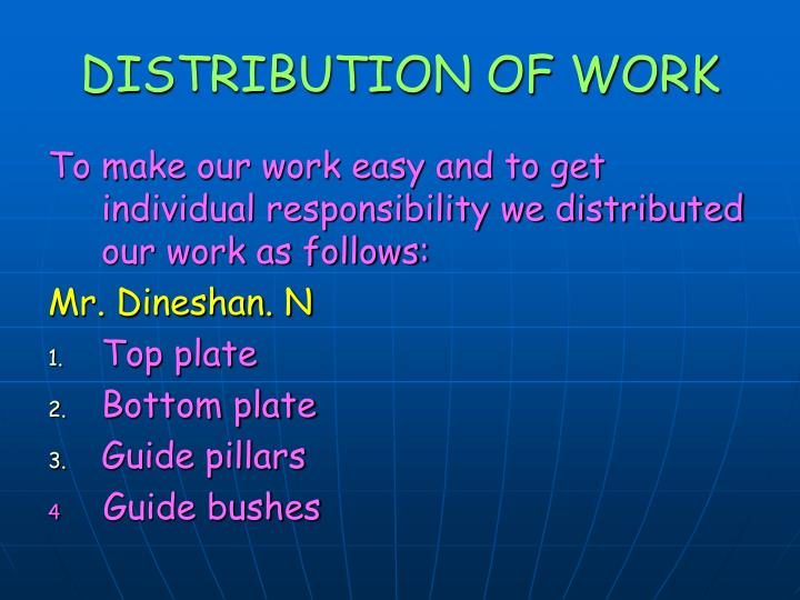 DISTRIBUTION OF WORK