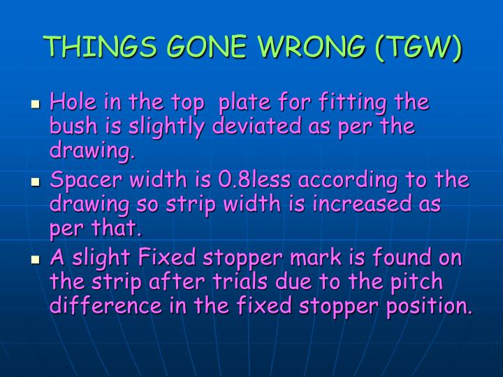 THINGS GONE WRONG (TGW)