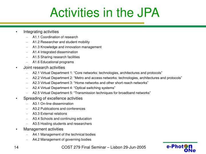Activities in the JPA