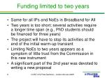 funding limited to two years