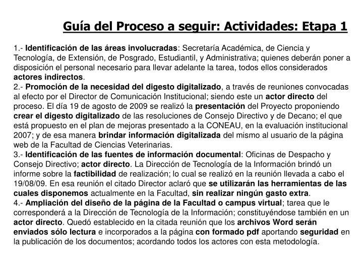 Guía del Proceso a seguir: Actividades: Etapa 1