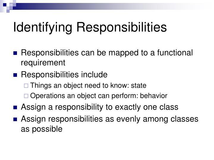 Identifying Responsibilities